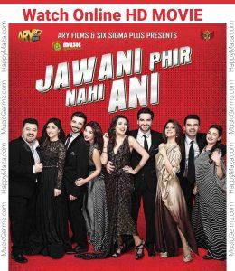 Watch Online Jawani Phir Nahi Ani Full HD Pakistani Movie