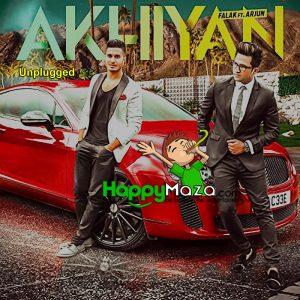 Akhiyaan (Unplugged) Lyrics – Falak Shabir – Pakistani – 2017