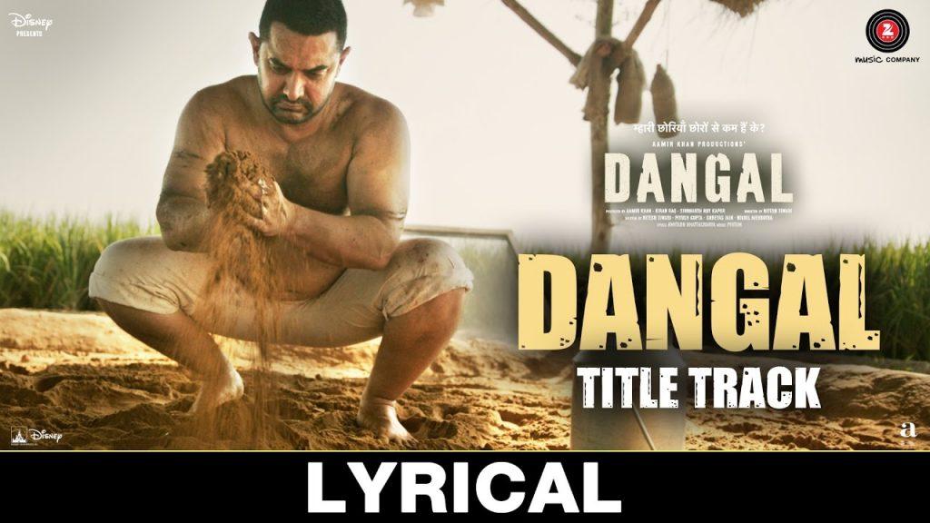 Dangal – Title Track | Lyrical Video | Dangal | Aamir Khan | Pritam | Amitabh B | Daler Mehndi