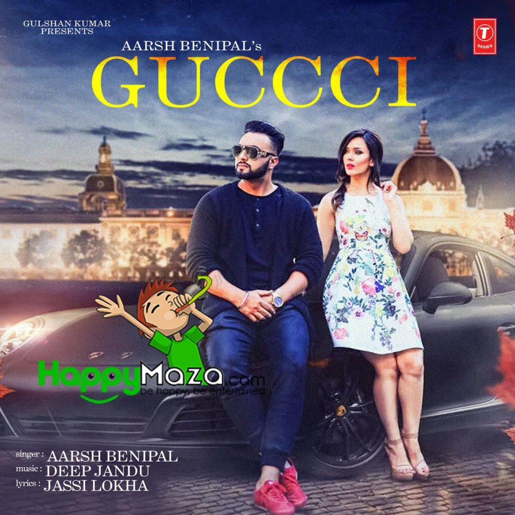 Guccci Lyrics – Aarsh Benipal – 2017