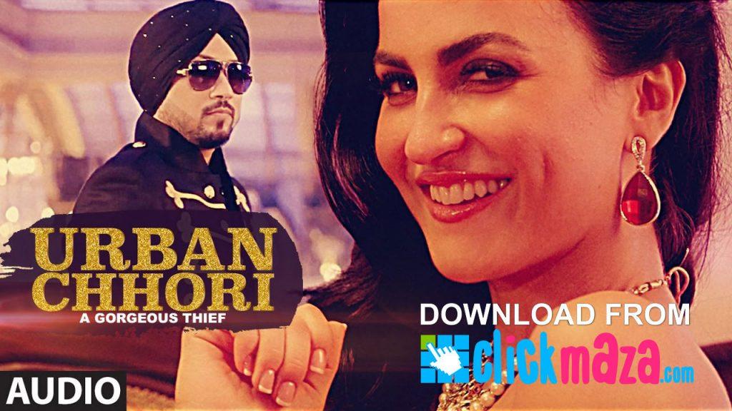 Urban Chhori Lyrics – Dilbagh Singh – Feat Elli Avram, Kauratan – 2017