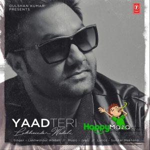Yaad Teri Lyrics – Lakhwinder Wadali – 2017