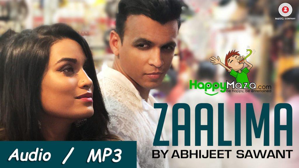 Zaalima Lyrics – Abhijeet Sawant Version Featuring Pryanca – 2017