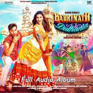 Badrinath Ki Dulhania Lyrics – Full Songs – 2017