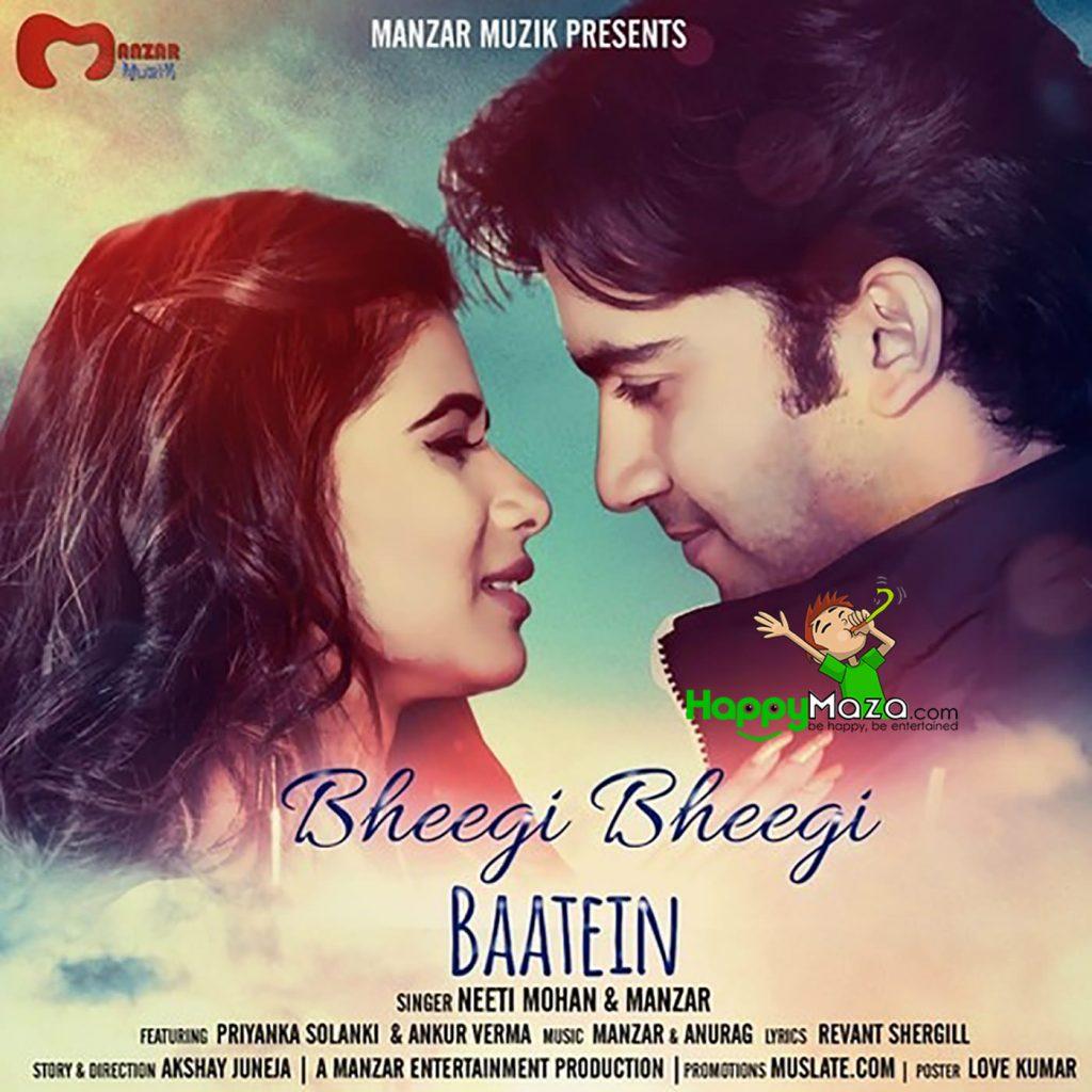Bheegi Bheegi Baatein Lyrics – Neeti Mohan, Manzar – 2017