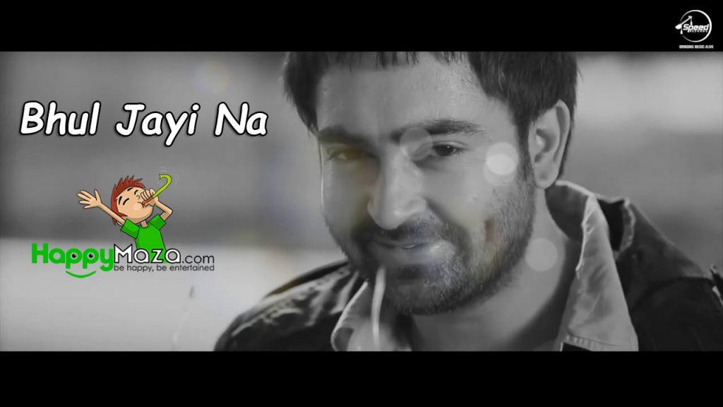 Bhul Jayi Na Lyrics – Sharry Maan – 2017