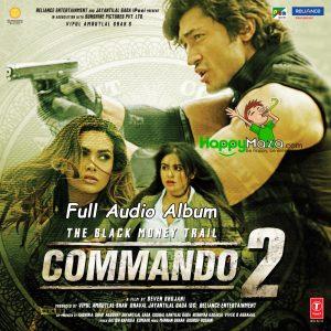 Commando 2 Lyrics – Full Songs – 2017