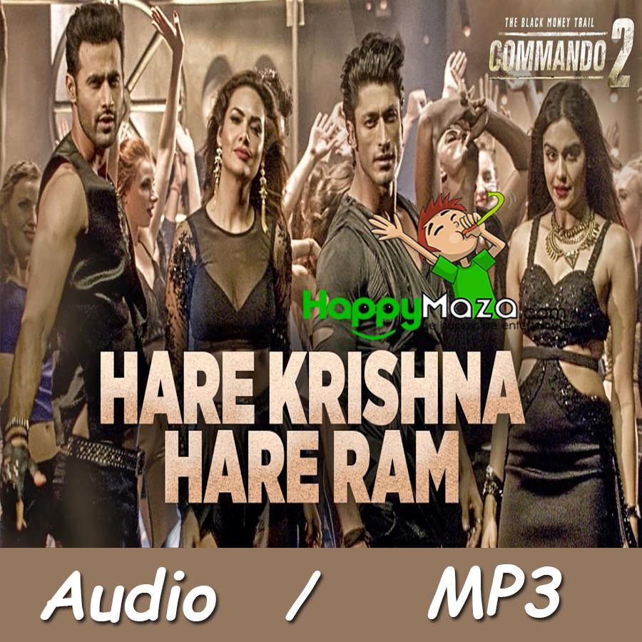 Hare Krishna Hare Ram Lyrics – Commando 2 – Vidyut Jammwal, Adah Sharma, Esha Gupta – 2017