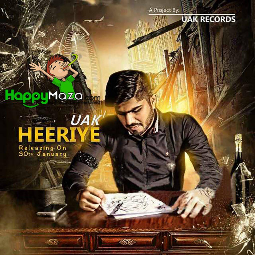 Heeriye Lyrics – UAK – Romantic – Pakistani – 2017