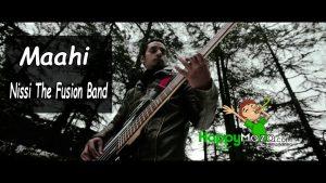 Maahi Lyrics – Nissi The Fusion Band – 2017