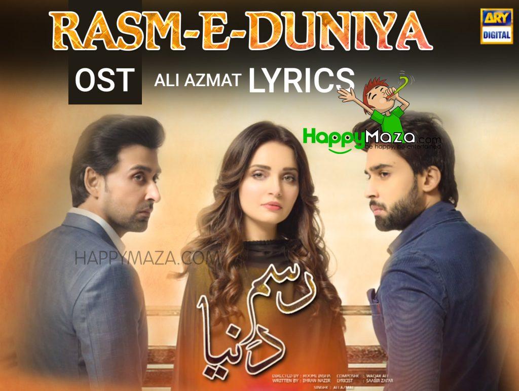 Rasm-E-Duniya OST Lyrics Kahan Hoon Main – Ali Azmat Pakistani