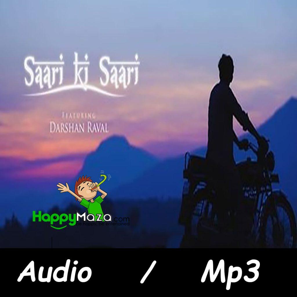 Saari Ki Saari Lyrics – Darshan Raval – 2017