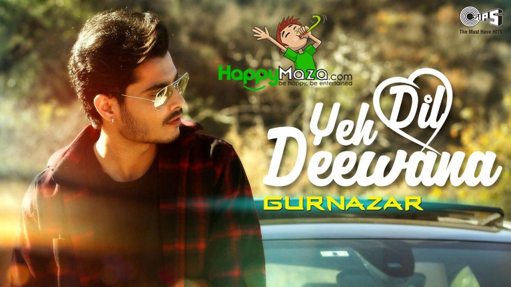 Yeh Dil Deewana Lyrics – Gurnazar – 2017