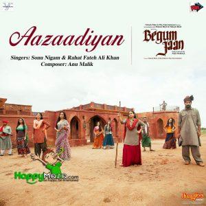 Aazaadiyan Lyrics – Begum Jaan – Sonu Nigam – Rahat Fateh Ali Khan – Anu Malik – Vidya Balan – 2017