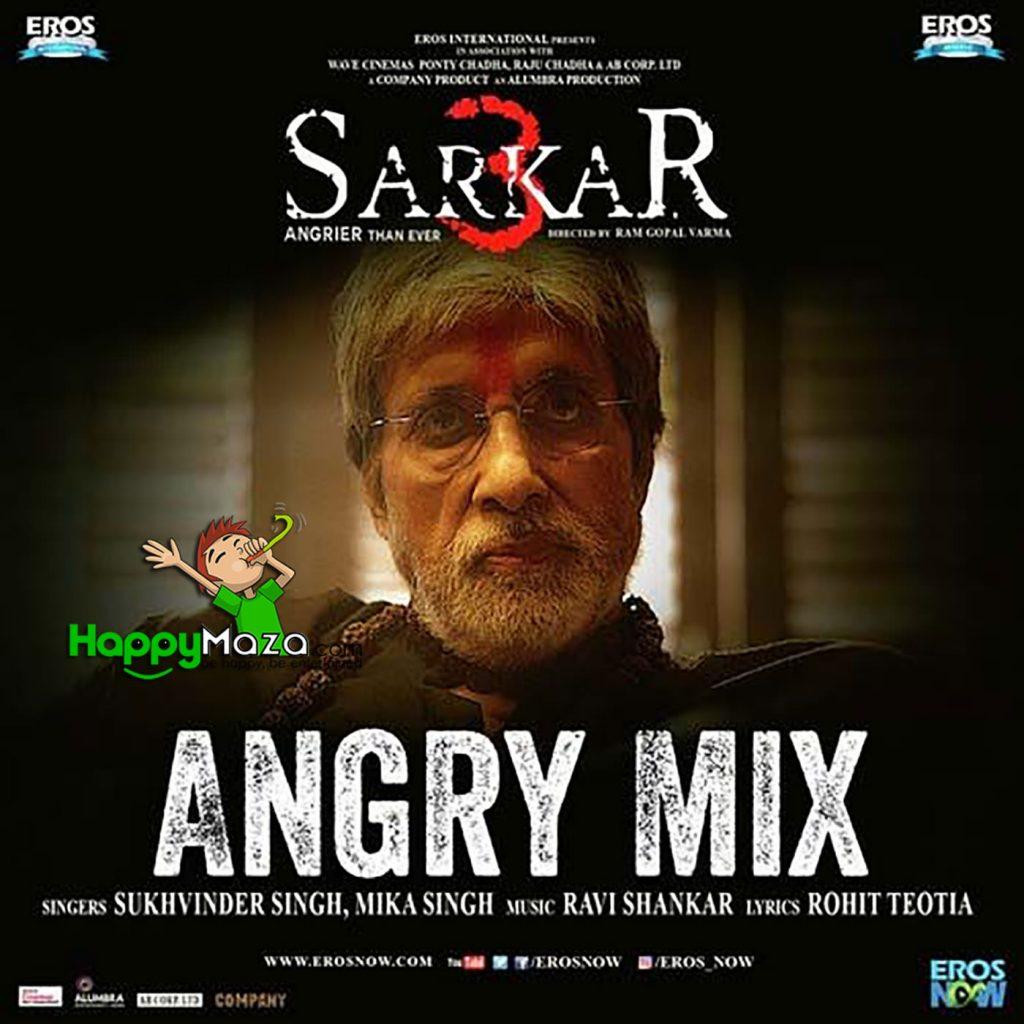 Angry Mix Lyrics – Mika Singh, Sukhwinder Singh – 2017