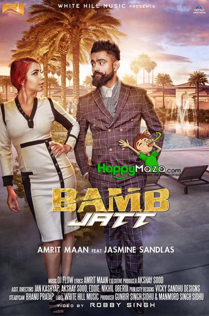 Bamb Jatt Lyrics – Amrit Maan, Jasmine Sandlas – 2017