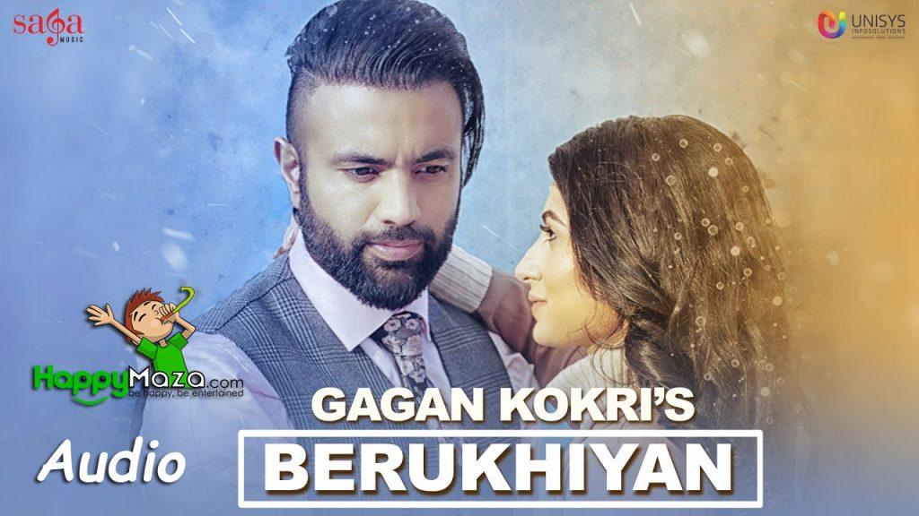 Berukhiyan Lyrics – Gagan Kokri – 2017