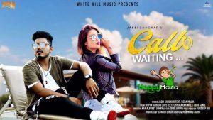 Call Waiting Lyrics – Jassi Chhokar – 2017