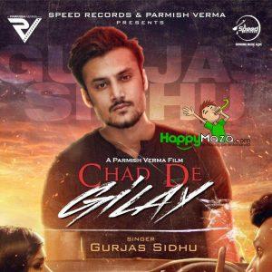 Chad De Gilay Lyrics – Gurjas Sidhu,Rumman Ahmed – 2017