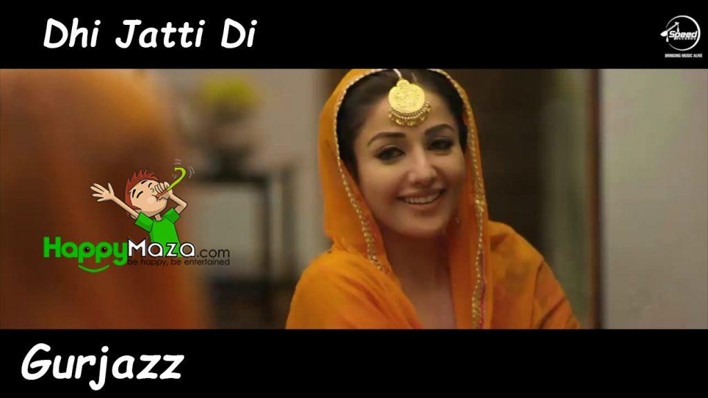 Dhi Jatti Di Lyrics – Gurjazz – 2017