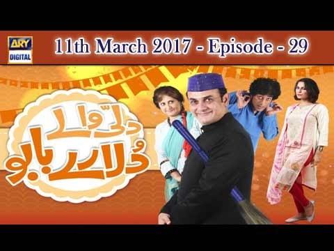 Dilli Walay Dularay Babu Ep 29 – 11th March 2017 – ARY Digital Drama