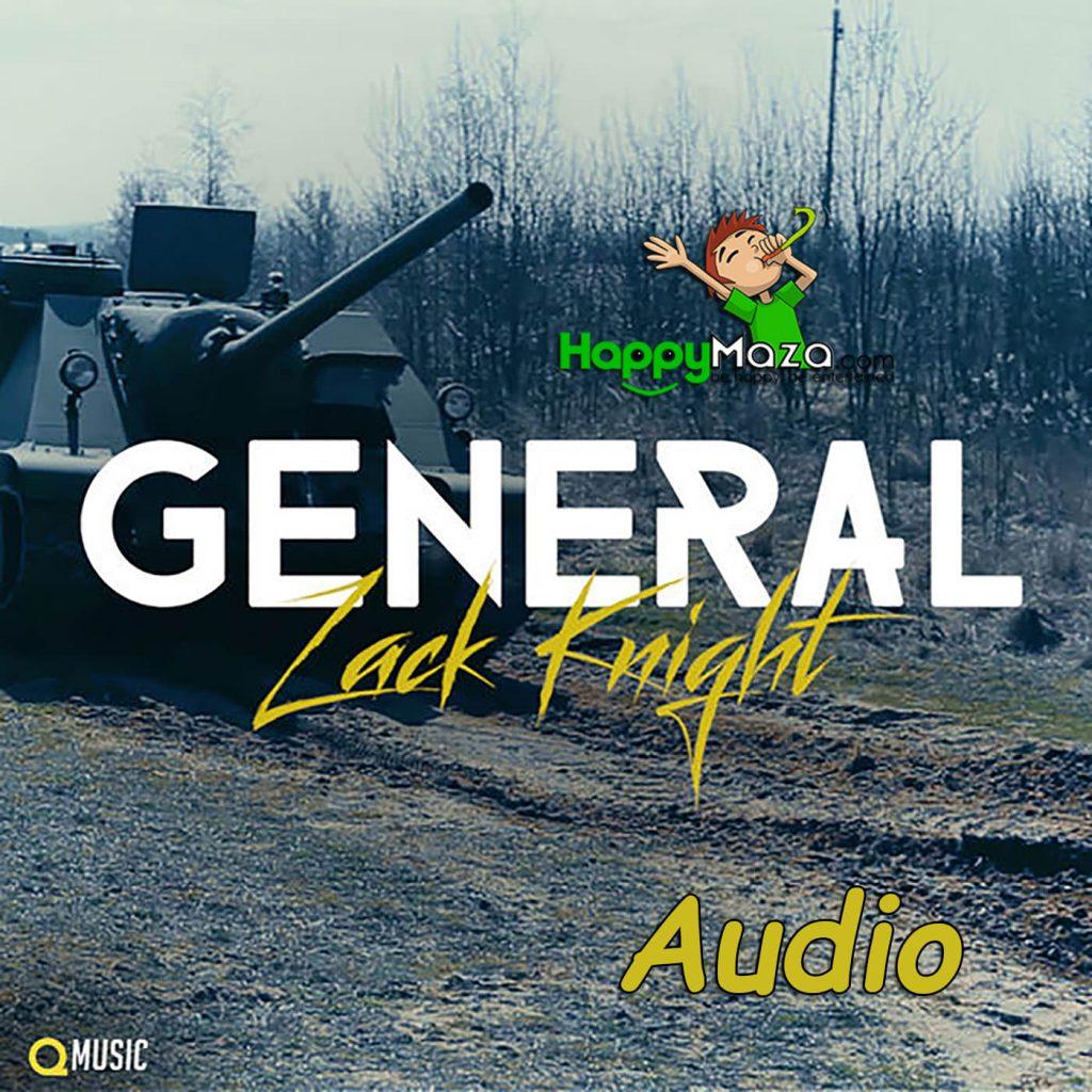 General Lyrics – Zack Knight – 2017