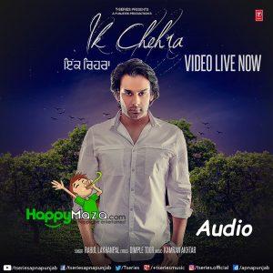 Ik chehra Lyrics – Rahul Lakhanpal – Kamran Akhtar – 2017