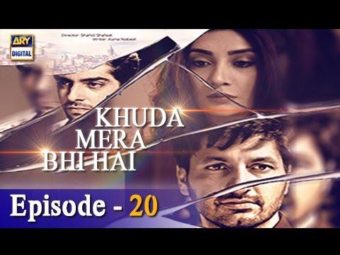 Khuda Mera Bhi Hai Ep 20 – 4th March 2017 – ARY Digital Drama