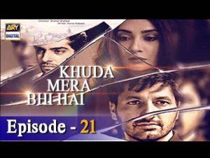 Khuda Mera Bhi Hai Ep 21 – 11th March 2017 – ARY Digital Drama