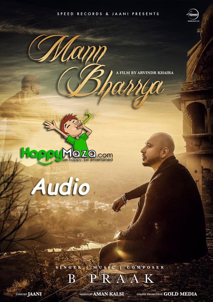 Mann Bharrya Lyrics – B Praak – 2017