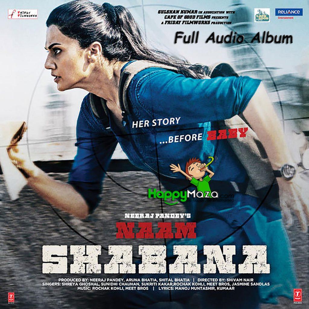 Naam Shabana Lyrics – Full Songs – 2017