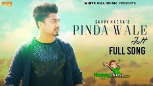 Pinda Wale Jatt Lyrics – Savvy Nagra – 2017
