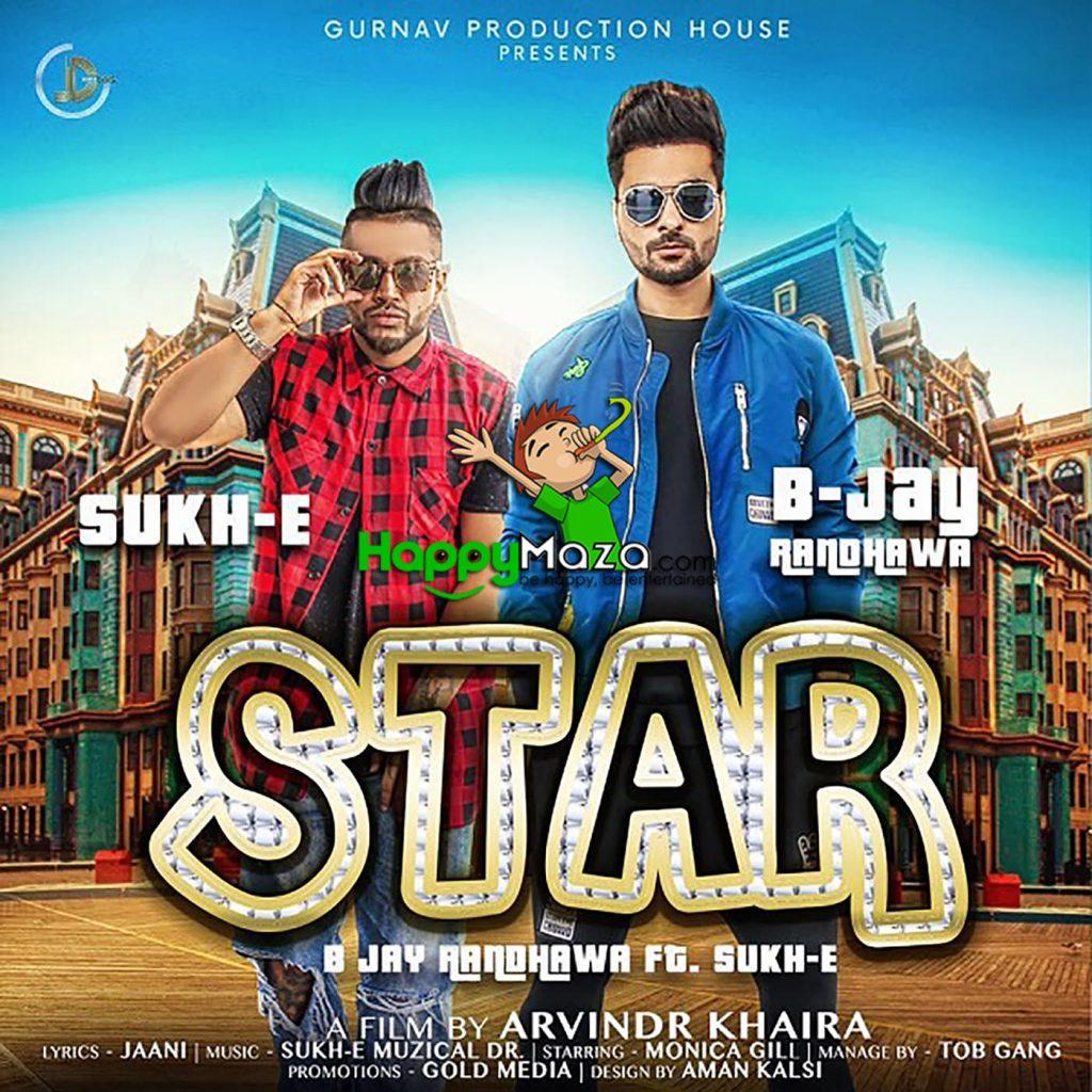 Star Lyrics – B Jay Randhawa, Sukh-E – 2017
