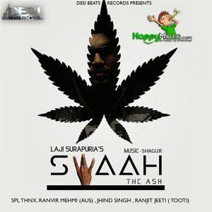 Swaah (The Ash) Lyrics – Laji Surapuria – 2017