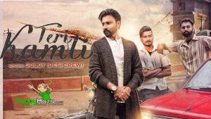 Teri Kamli Lyrics – Goldy Desi Crew – 2017