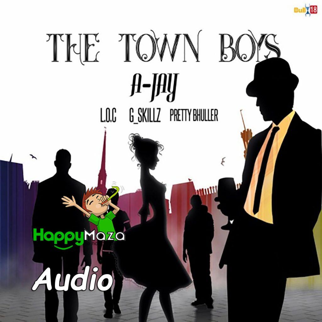 The Town Boyz Lyrics – A Jay – 2017