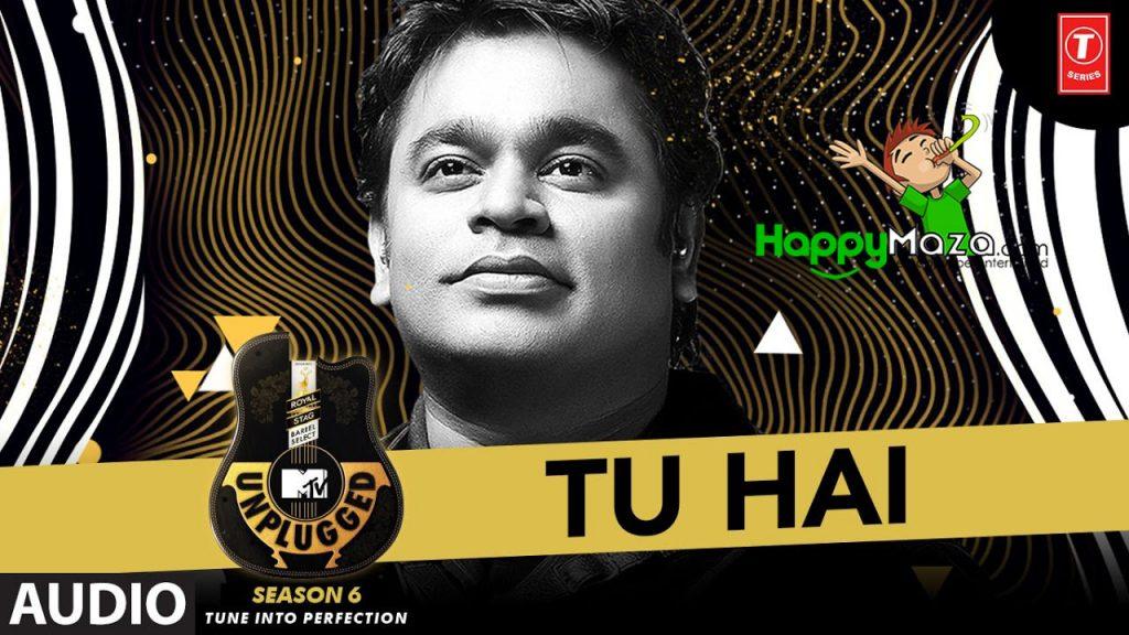 Tu Hai Lyrics – A.R. Rahman, Sanah Moidutty – 2017