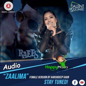 Zaalima Lyrics – Harshdeep Kaur – 2017