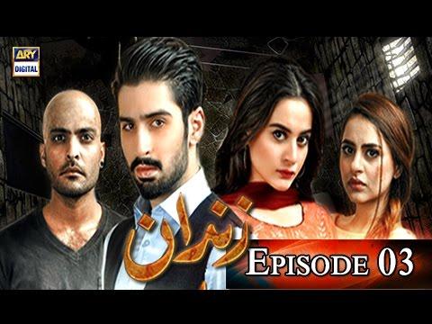 Zindaan – Ep 03 – 21st March 2017 – ARY Digital Drama