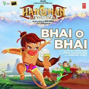 Bhai O Bhai Lyrics – Hanuman Da Damdaar – Saagar Kendurkar – 2017