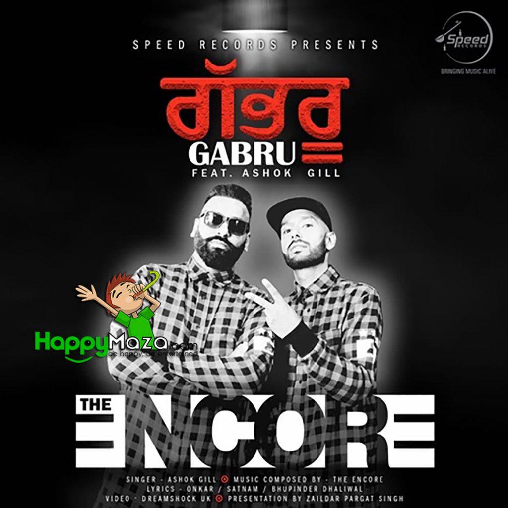 Gabru Lyrics – The Encore,Ashok Gill – 2017