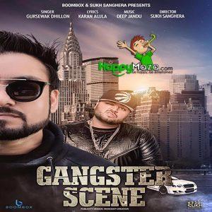 Gangster Scene Lyrics – Gursewak Dhillon – 2017