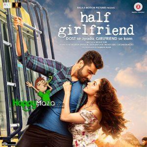 Half Girlfriend Lyrics – Full Song – 2017