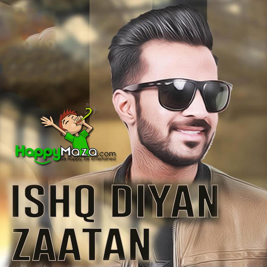 Ishq Diya Zaatan Lyrics – Happy Raikoti – 2017