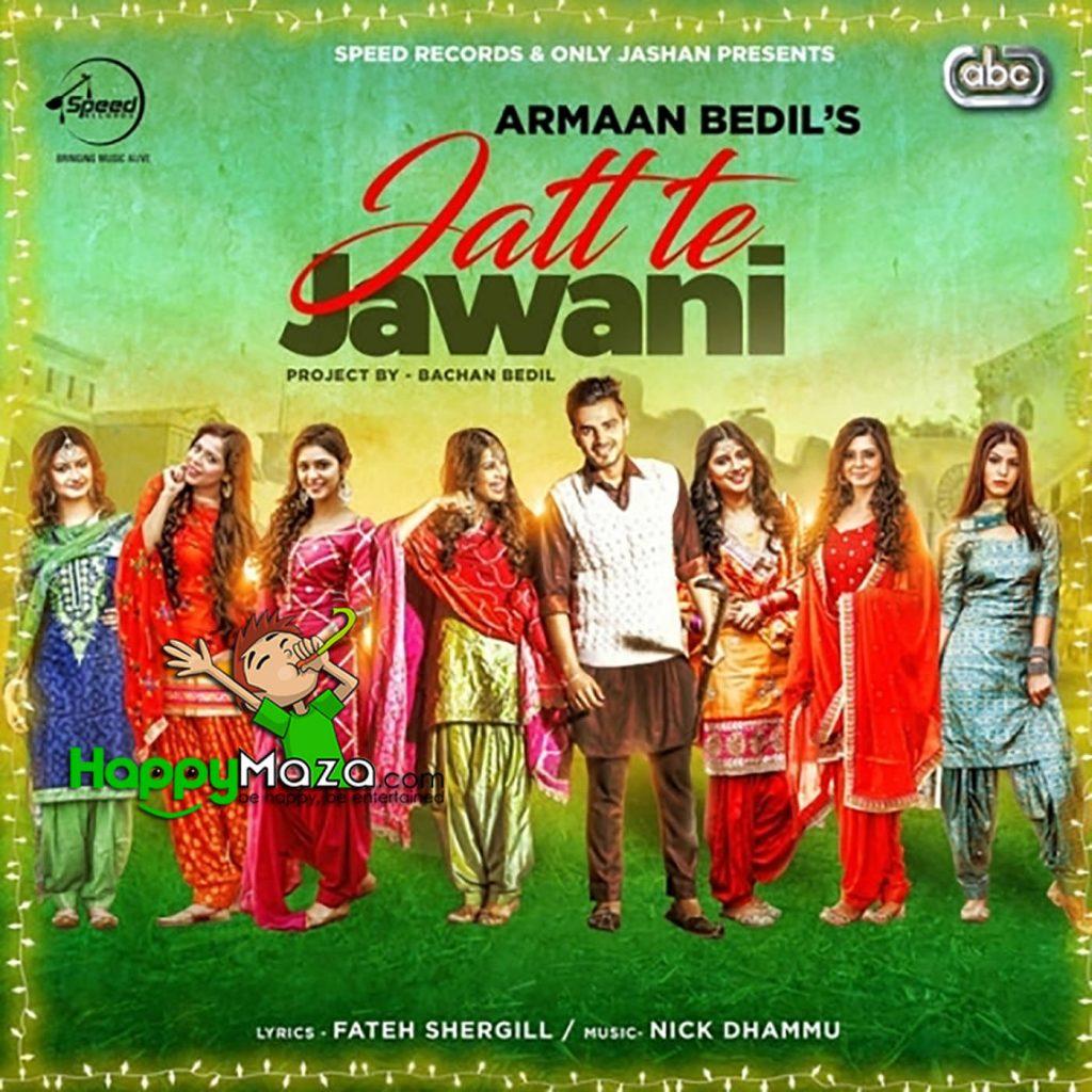 Jatt Te Jawani Lyrics – Armaan Bedil – 2017