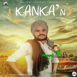 Kankan Lyrics – Dhillon Balraj – 2017