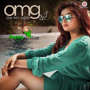OMG (Oh My God) Lyrics – Shipra Goyal – 2017