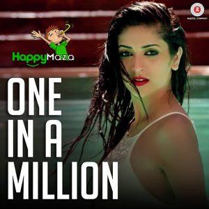 One In A Million Lyrics – Jyoti Thakur, Sunny Dubb, Mack – 2017