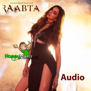 Raabta Title Song Lyrics – Deepika Padukone, Sushant Singh Rajput, Kriti Sanon – Pritam – 2017