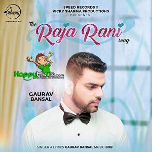 Raja Rani Lyrics – Gaurav Bansal – 2017